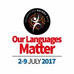 Our Languages Matter—NAIDOC week 2-9 July 2017